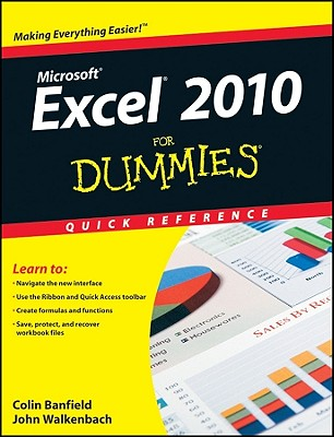 Excel 2010 For Dummies Quick Reference By Banfield, Colin/ Walkenbach, John