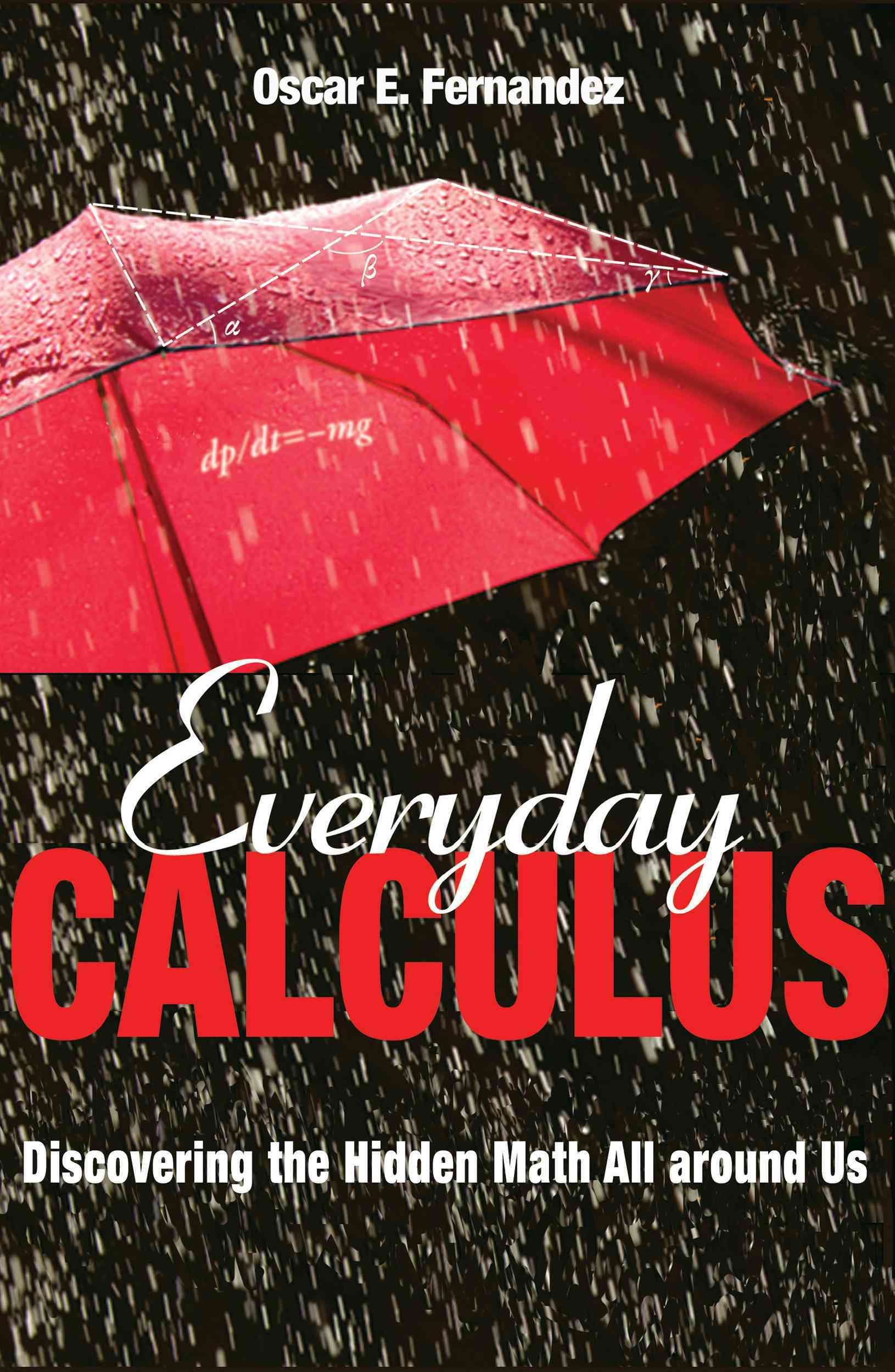 Everyday Calculus By Fernandez, Oscar E.